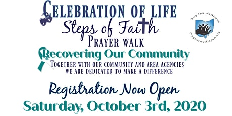 Celebration of Life ; Steps of faith Prayer Walk tickets