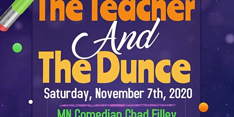 The Teacher & The Dunce; A Comedy Dinner tickets