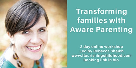 Transforming families with Aware Parenting. tickets