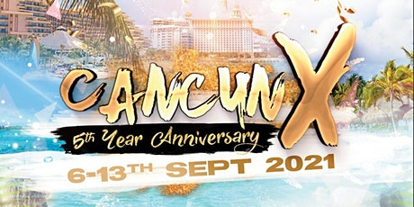 Cancun X 2021 [US & Canadian Packages] tickets