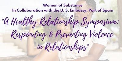 A Healthy Relationship Symposium