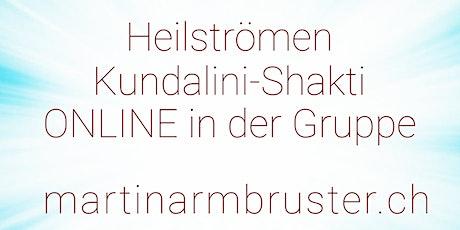 ONLINE Heilströmen Kundalini-Shakti in der Gruppe Tickets