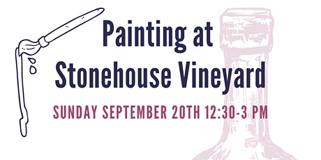 September Painting at Stonehouse Vineyard tickets