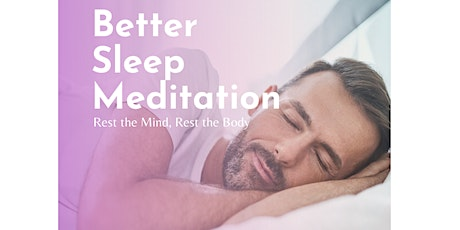Better Sleep Meditation (Online) tickets