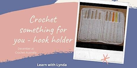 Crochet a Hook Holder Tuesdays in December tickets