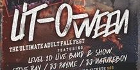LIT-O-WEEN...The Ultimate Adult Fall Fest tickets