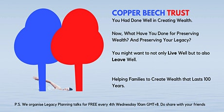 Legacy Planning | How Can Your Wealth Last For More Than 100 Years? tickets