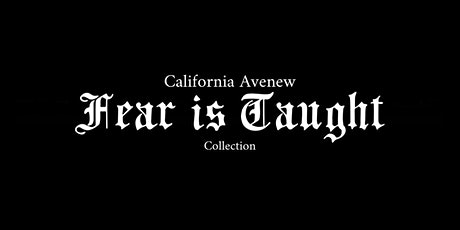 "California Avenue Collection ""Fear Is Taught"" billets"
