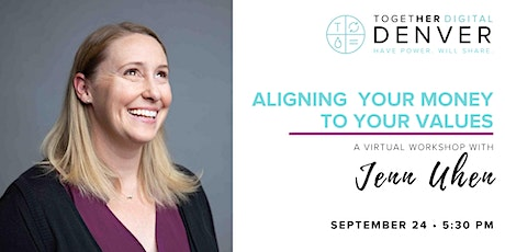Denver Together Digital: Align Your Money to Your Values tickets