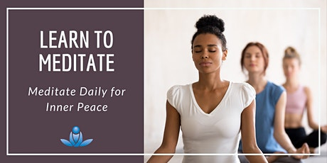 Learn to Meditate – Meditate Daily for Inner Peace tickets