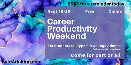 Career Productivity Weekend - for Students & College Admins (free & online) tickets