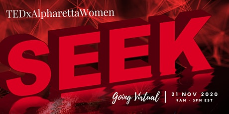 TEDxAlpharettaWomen : SEEK 2020 tickets
