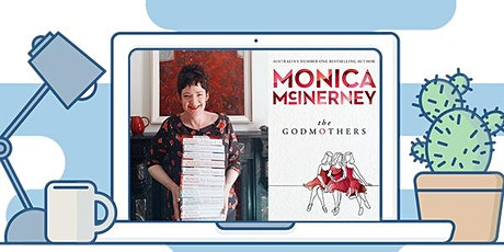 Moonee Valley Libraries Go Online: Monica McInerney, The Godmothers tickets