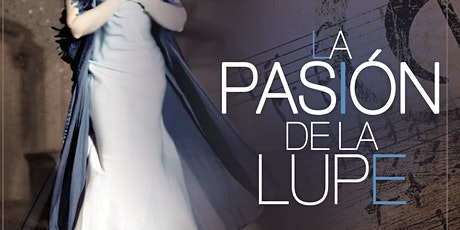 La Pasion de La Lupe with Jessi Campo  LIVE Concert with  Virtual Option tickets