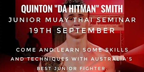 "Quinton ""Da Hitman"" Smith Junior Muay Thai Seminar tickets"