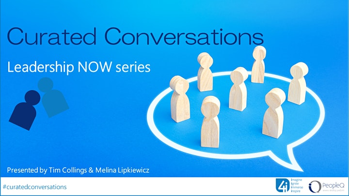 Curated Conversations with Tim & Mel, Leadership NOW - Part 4 PURPOSE image