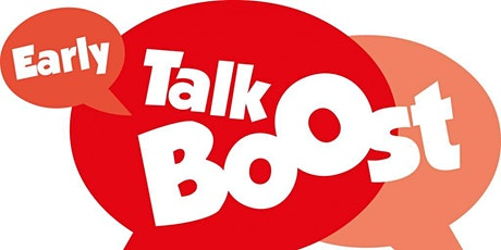 Early Talk Boost Training tickets