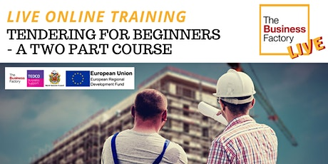 LIVE ONLINE Tendering for Beginners. A 2 Part course. 22nd & 29th Sept 9.30 tickets