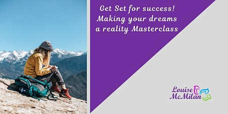 Making Your Dreams A Reality Masterclass tickets
