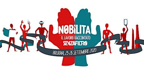 Nobìlita 2020 - Il Festival della Cultura del Lavoro biglietti