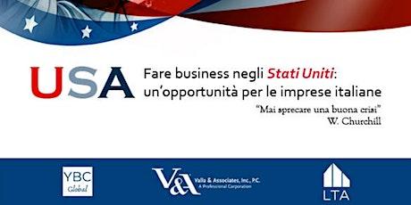 Fare business negli Stati Uniti: un'opportunità per le imprese italiane biglietti
