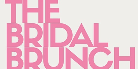 The Bridal Brunch Co - Trunk Show tickets