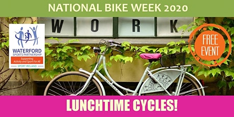 Bike Week Waterford - Lunchtime Cycle tickets
