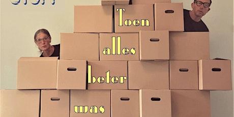 Theatergroep Maaistoff presenteert 'Toen Alles Beter Was' tickets