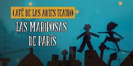 """Santander Escénica presenta """"Las mariposas de París"""", de Café de las Artes entradas"""