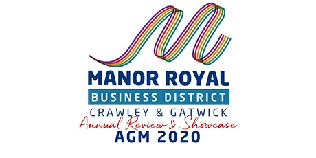 Manor Royal Business District  ANNUAL REVIEW and SHOWCASE tickets