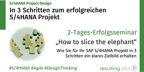 Praxisseminar - S/4HANA Project Design - Gestalten Sie Ihr S/4HANA Projekt Tickets