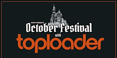 October Fest. featuring Toploader & Guests tickets