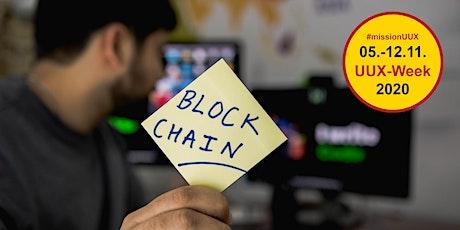 UUX in Blockchain-basierten Anwendungen – Ein Praxisbeispiel Tickets