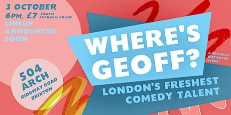 Where's Geoff tickets