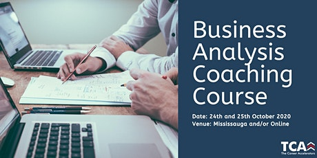 Business Analysis Coaching Course in Mississauga: 24th - 25th October 2020 tickets
