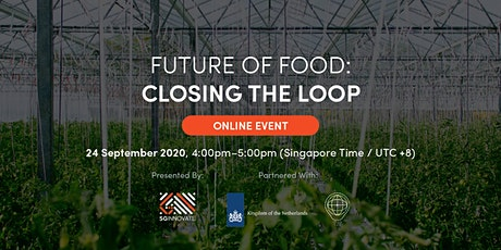 Future of Food: Closing the Loop [Online Event] tickets