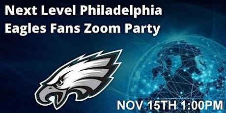 Next Level Philadelphia Eagles Fans Zoom Party Nov 15th tickets