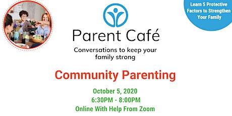 Parent Cafe: Community Parenting tickets