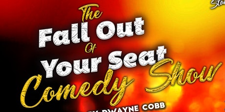 The Fall Out of Your Seat Comedy Show tickets