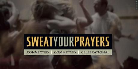 Sweat Your Prayers ochtend 10.00 - 12.00 uur tickets