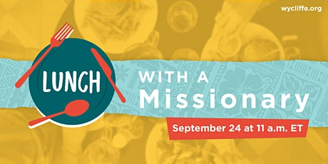 Wycliffe Lunch with a Missionary tickets
