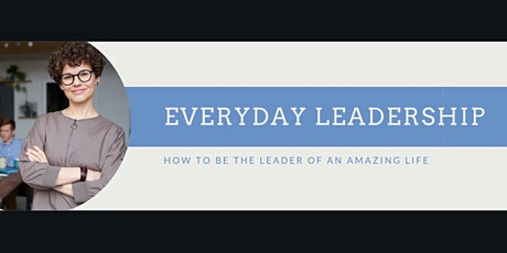 How To Be The Leader Of An Amazing Life tickets
