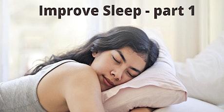 Improve sleep - part 1 tickets