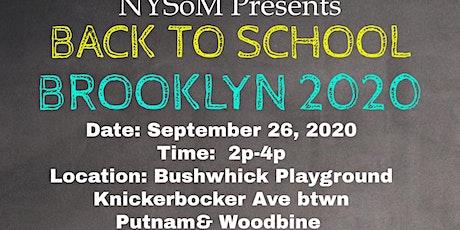 NYSoM Back to School Brooklyn 2020 tickets