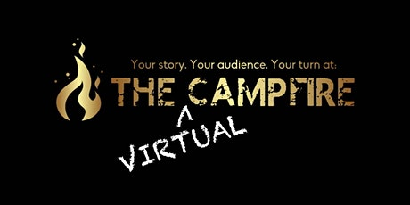 The Campfire ONLINE: Caught in the Act tickets