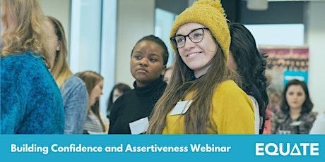 Building Confidence and Assertiveness Webinar tickets