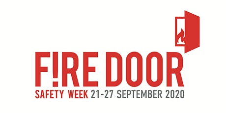 Fire Door Safety Week 2020 | Webinar Sessions  21st  - 25th September tickets
