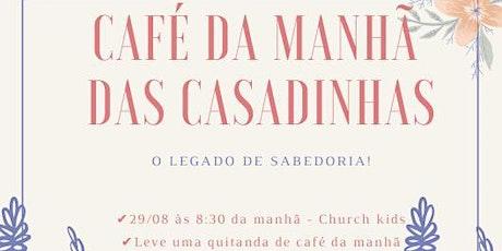 Café da Manhã - Mulheres Casadas billets