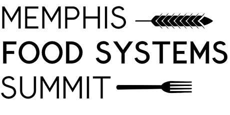 Memphis Food Systems Summit tickets