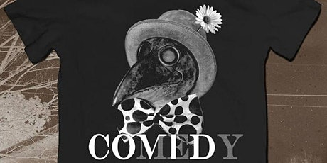 COVID Comedy! A Socially-Distanced, Stand-Up Showcase! tickets